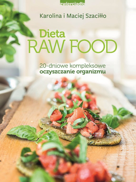 Dieta Raw Food - Ebook (Książka na Kindle) do pobrania w formacie MOBI