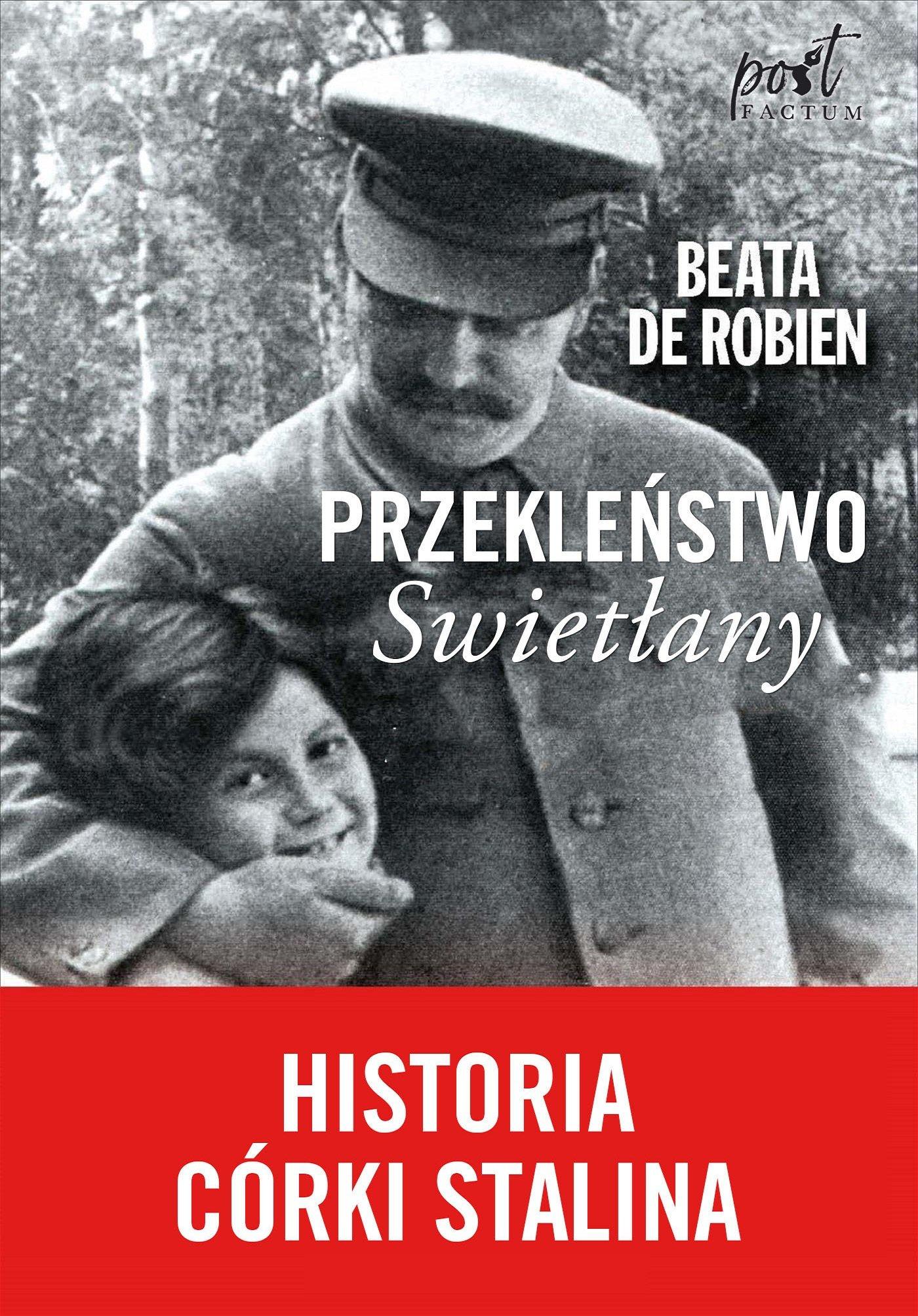 Przekleństwo Swietłany. Historia córki Stalina - Ebook (Książka EPUB) do pobrania w formacie EPUB