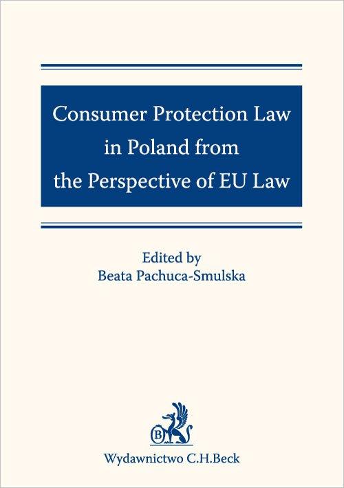 Consumer Protection Law in Poland from the Perspective of EU Law - Ebook (Książka PDF) do pobrania w formacie PDF