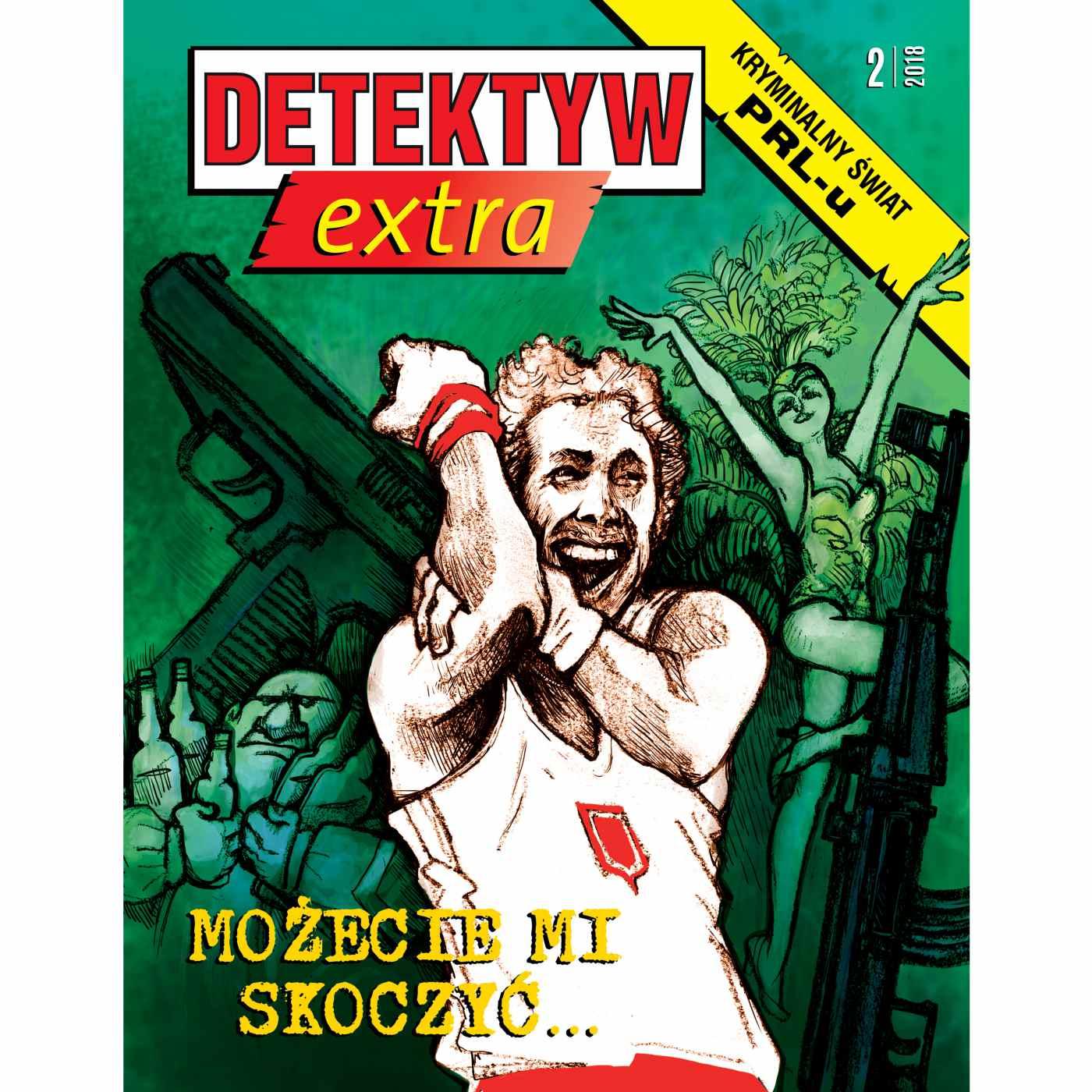 Detektyw Extra 2/2018 - Audiobook (Książka audio MP3) do pobrania w całości w archiwum ZIP