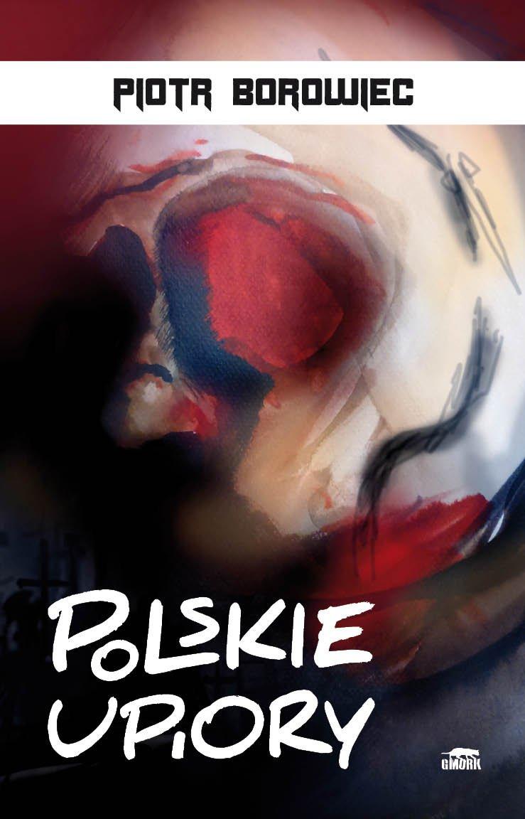 Polskie upiory - Ebook (Książka EPUB) do pobrania w formacie EPUB