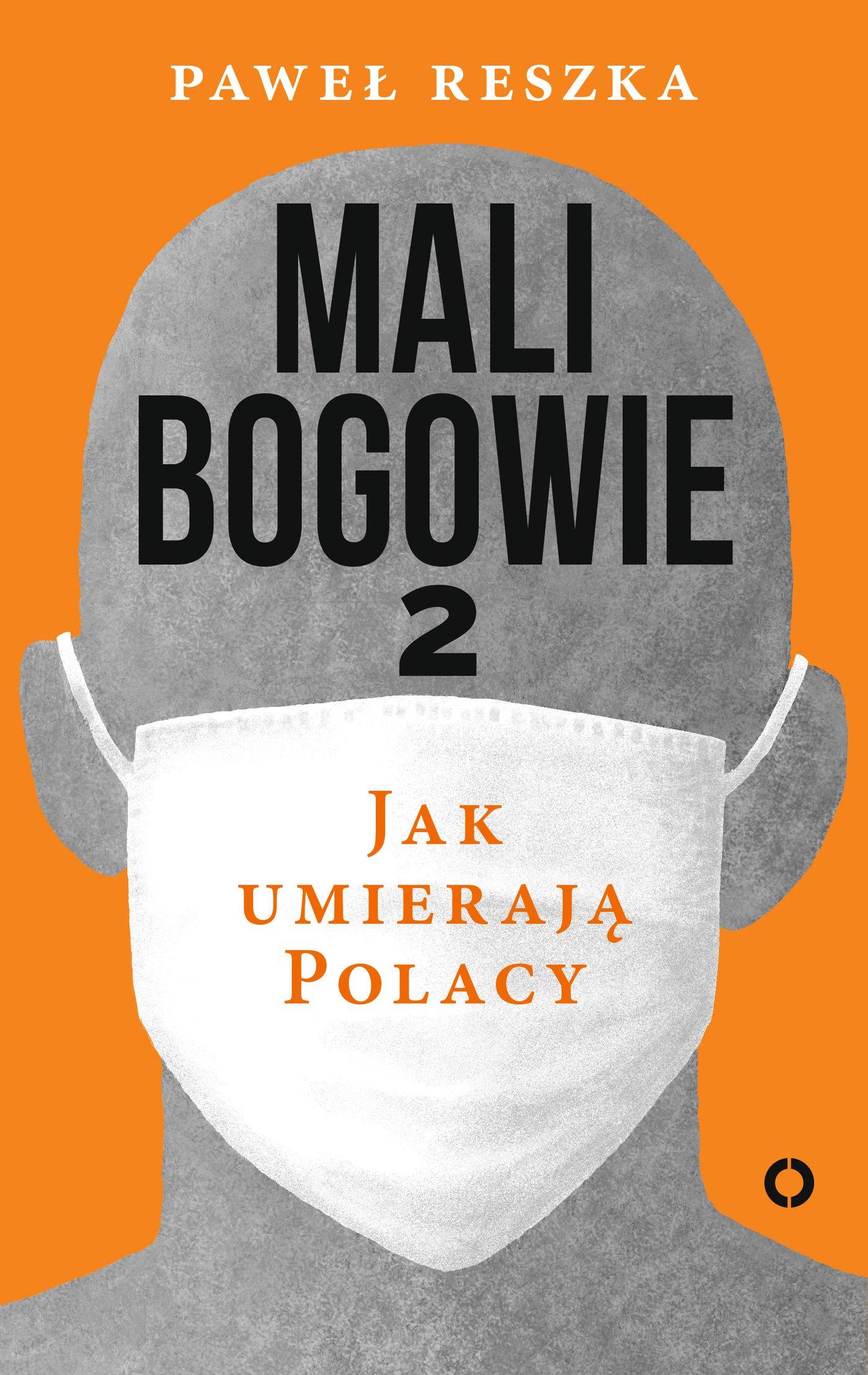 Mali bogowie 2. Jak umierają Polacy - Ebook (Książka na Kindle) do pobrania w formacie MOBI