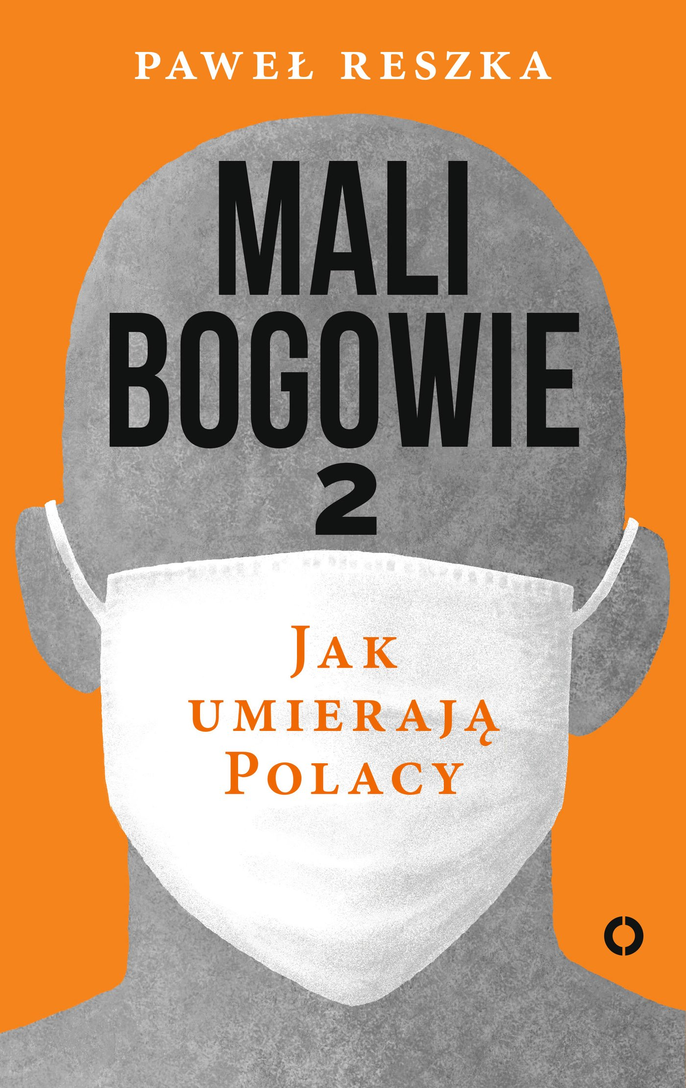 Mali bogowie 2. Jak umierają Polacy - Ebook (Książka EPUB) do pobrania w formacie EPUB