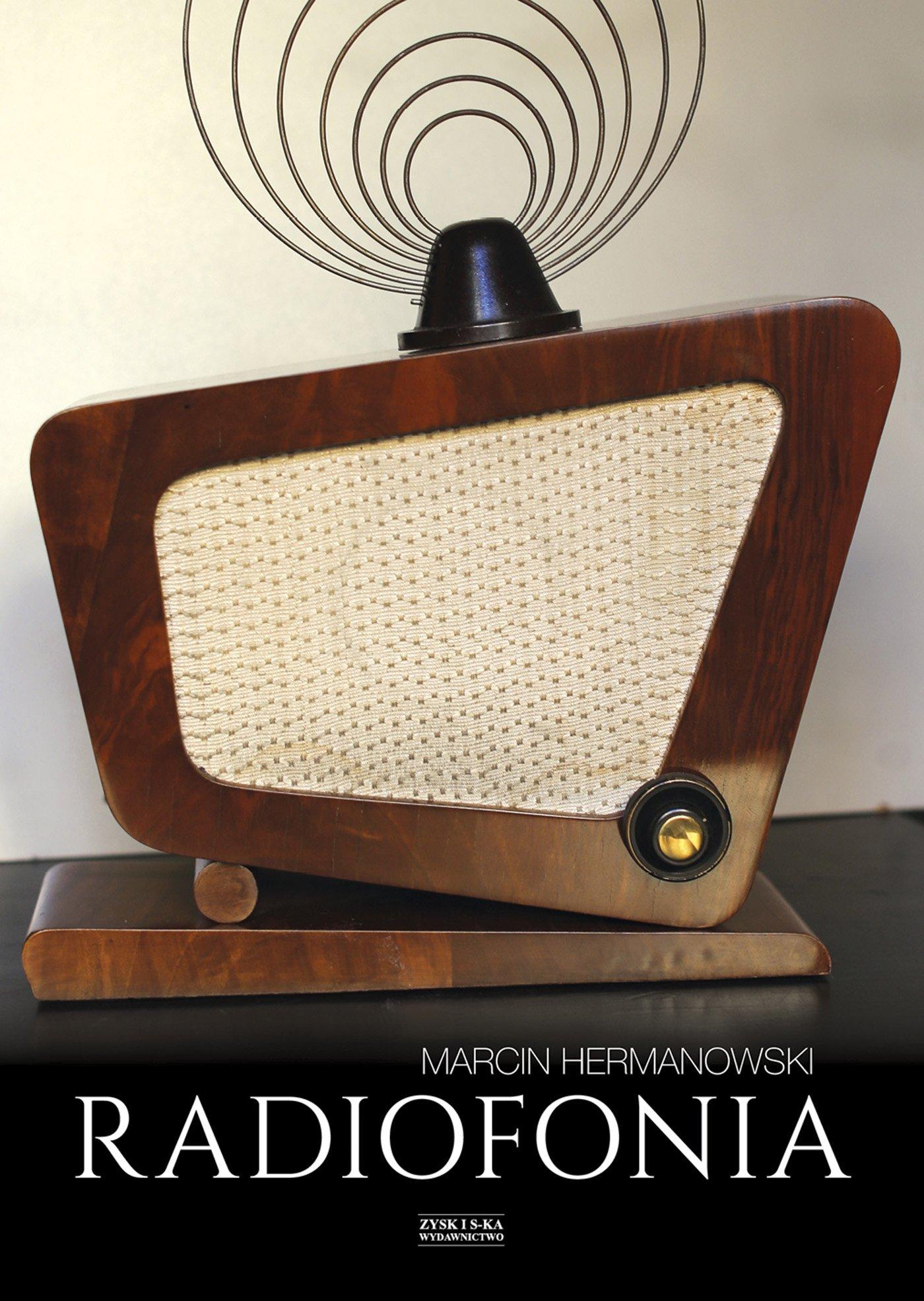 Radiofonia w Polsce. Zarys dziejów - Ebook (Książka na Kindle) do pobrania w formacie MOBI