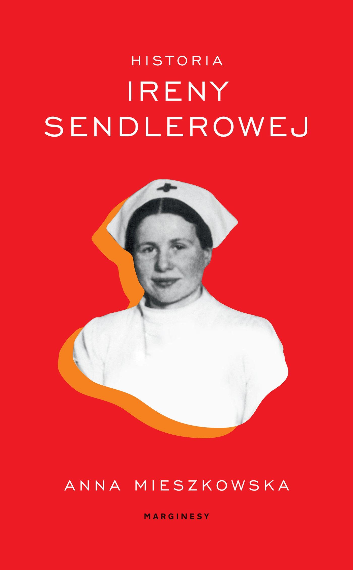 Historia Ireny Sendlerowej - Ebook (Książka na Kindle) do pobrania w formacie MOBI