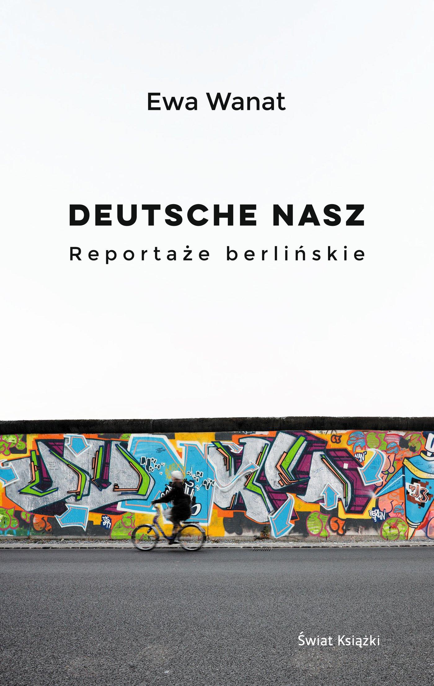 Deutsche nasz. Reportaże berlińskie - Ebook (Książka na Kindle) do pobrania w formacie MOBI