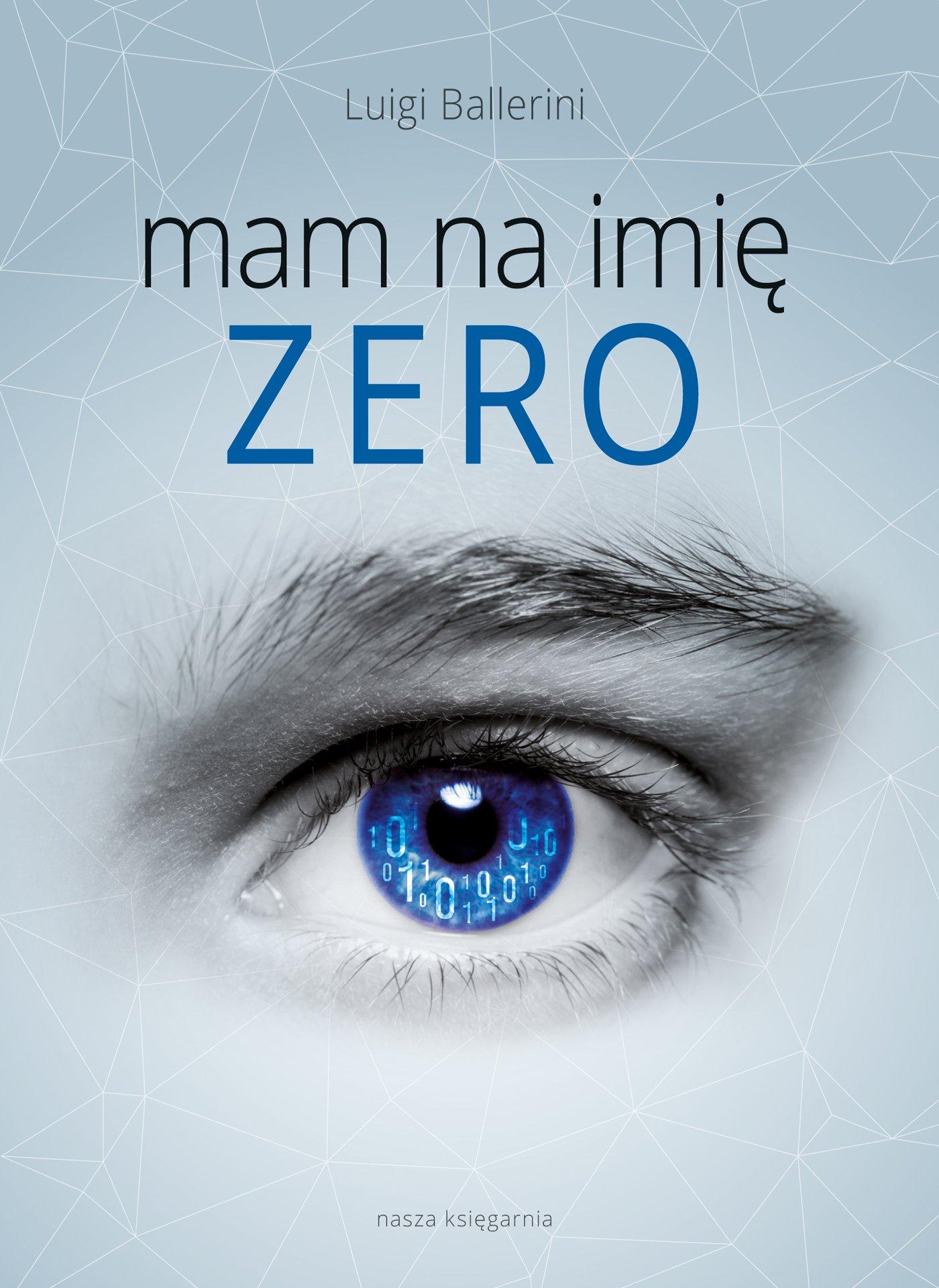 Mam na imię Zero - Ebook (Książka EPUB) do pobrania w formacie EPUB