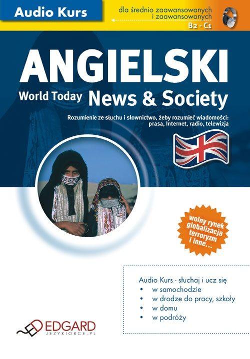 Angielski World Today News and Society - Audiobook (Książka audio MP3) do pobrania w całości w archiwum ZIP