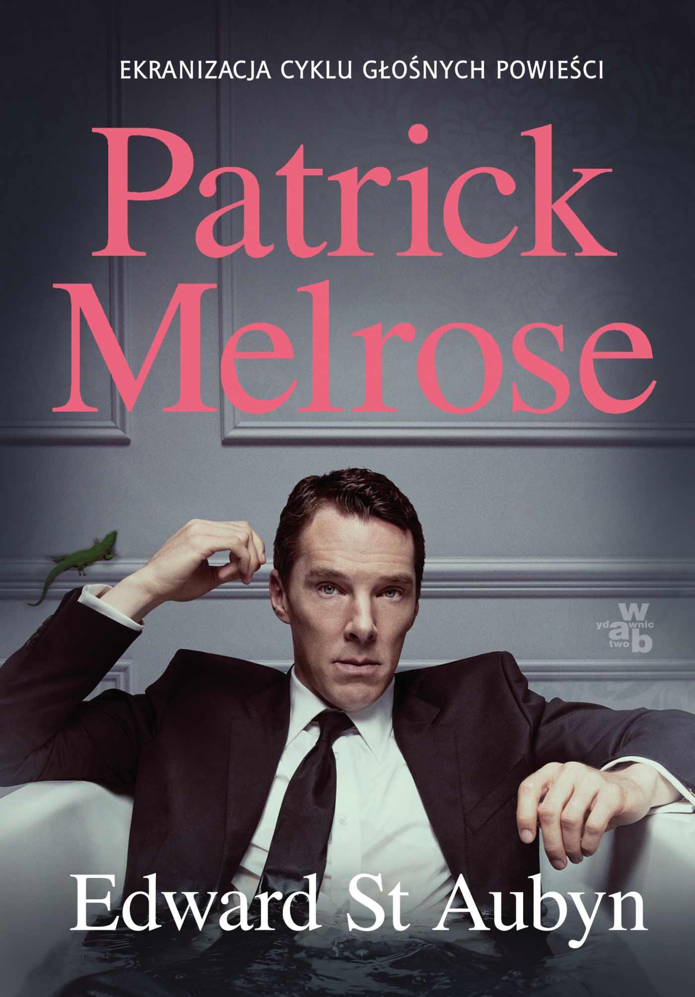 Patrick Melrose - Ebook (Książka na Kindle) do pobrania w formacie MOBI