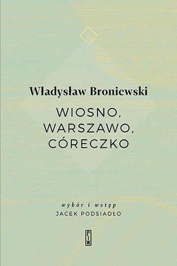 Wiosno, Warszawo, córeczko - Ebook (Książka EPUB) do pobrania w formacie EPUB