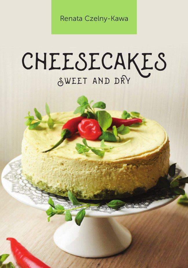 Cheesecakes sweet and dry - Ebook (Książka na Kindle) do pobrania w formacie MOBI