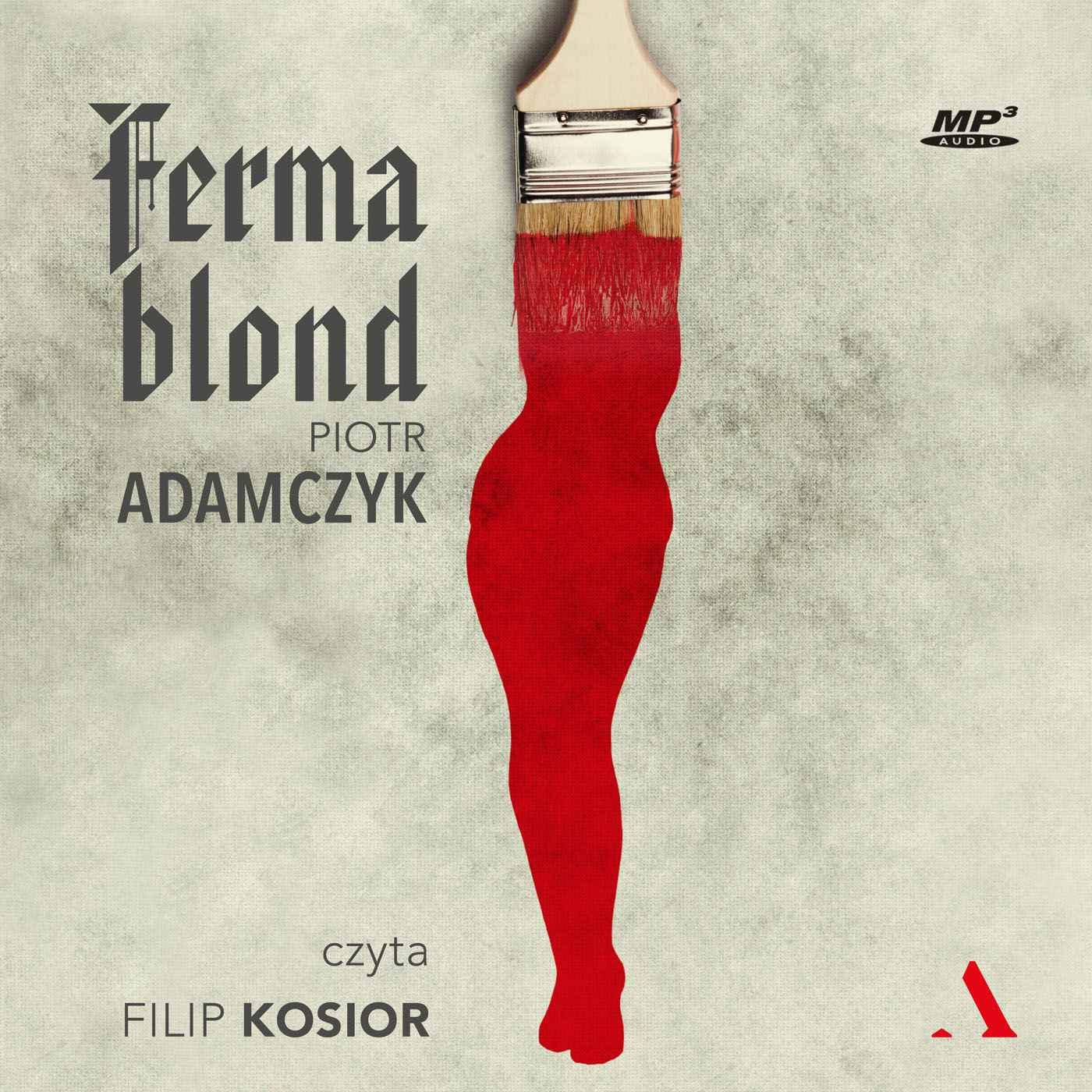 Ferma blond - Audiobook (Książka audio MP3) do pobrania w całości w archiwum ZIP