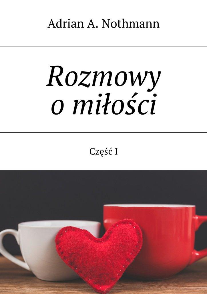 Rozmowy omiłości - Ebook (Książka na Kindle) do pobrania w formacie MOBI