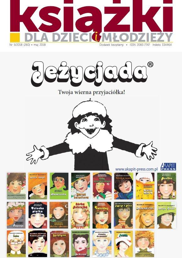 Magazyn Literacki KSIĄŻKI 5/2018 - dodatek Książki dla dzieci i młodzieży - Ebook (Książka PDF) do pobrania w formacie PDF