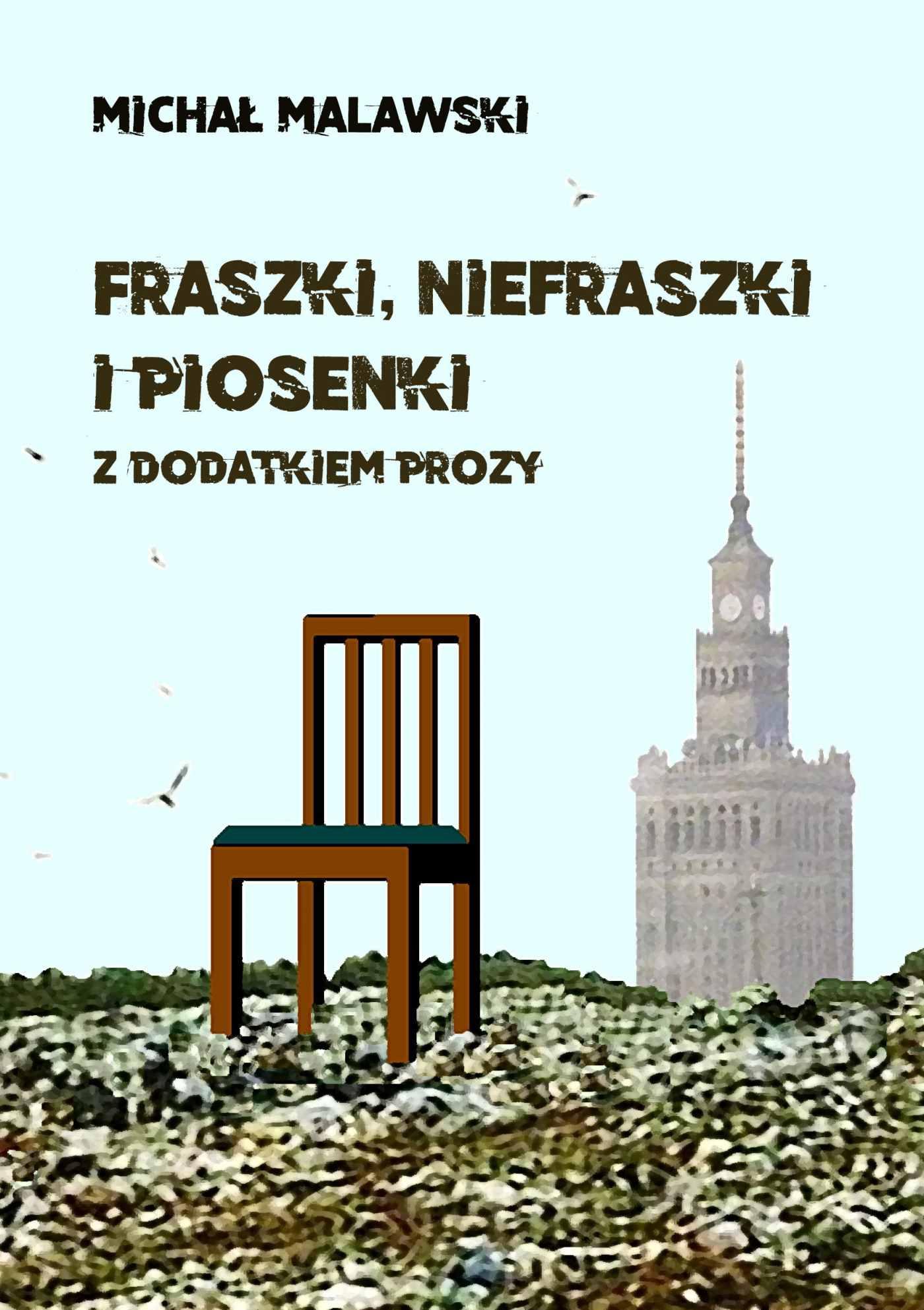 Fraszki, niefraszki i piosenki z dodatkiem prozy - Ebook (Książka PDF) do pobrania w formacie PDF