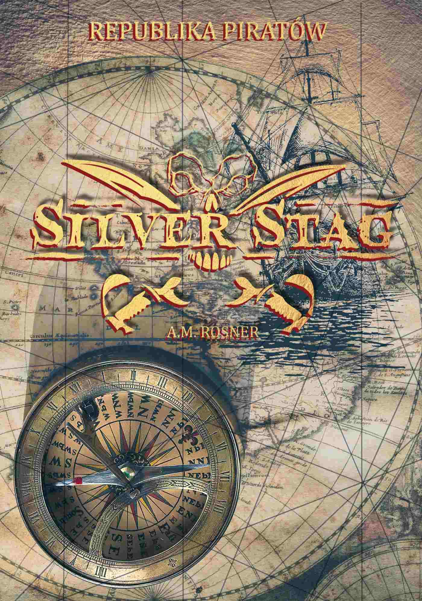 Silver Stag. Republika piratów - Ebook (Książka PDF) do pobrania w formacie PDF
