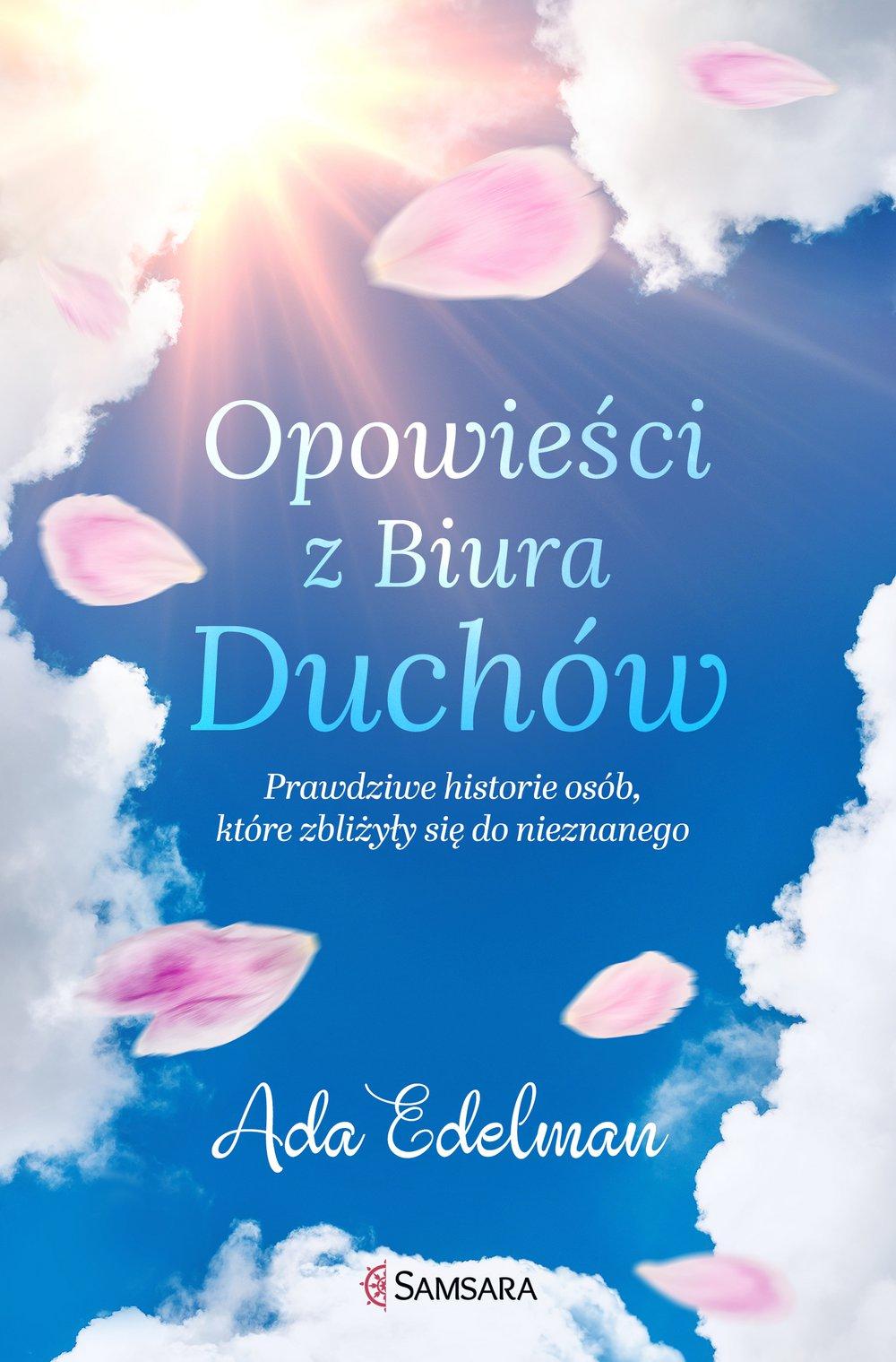 Opowieści z Biura Duchów. Prawdziwe historie osób, które zbliżyły się do nieznanego - Ebook (Książka EPUB) do pobrania w formacie EPUB
