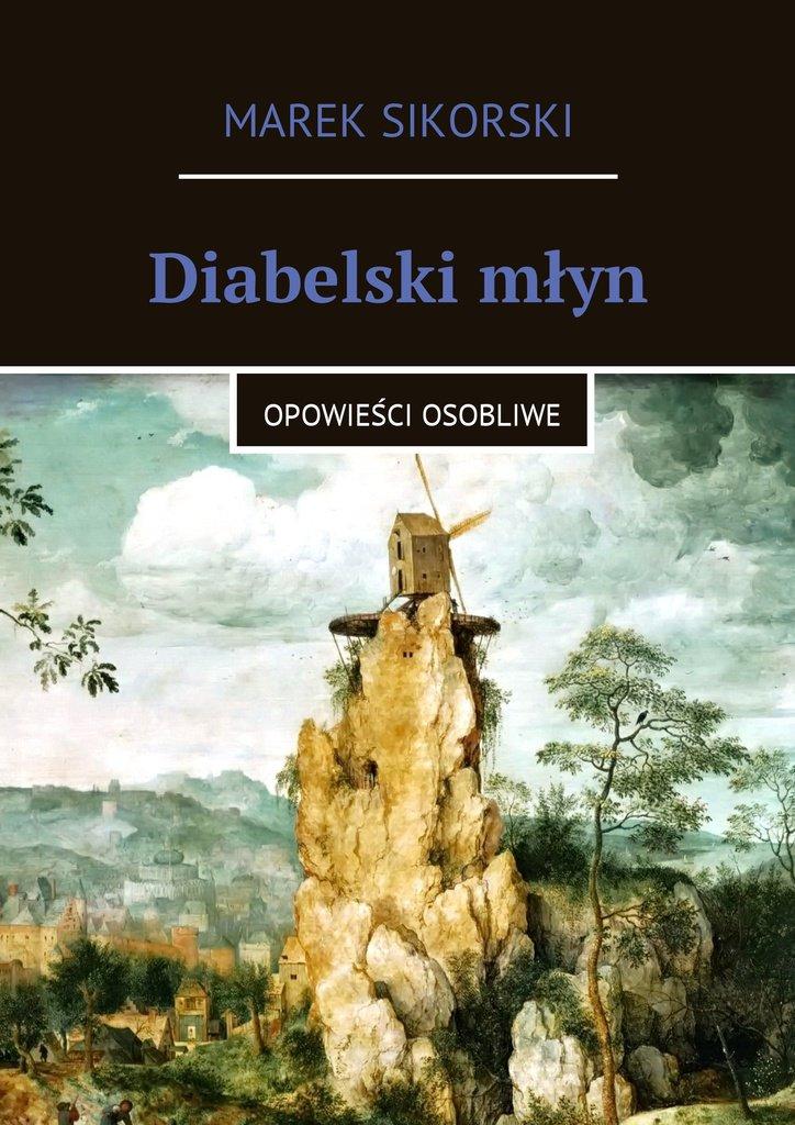 Diabelski młyn - Ebook (Książka na Kindle) do pobrania w formacie MOBI