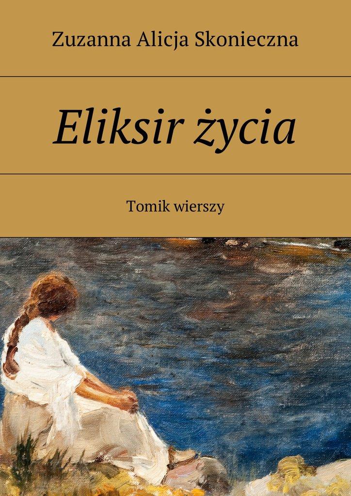 Eliksir życia - Ebook (Książka na Kindle) do pobrania w formacie MOBI