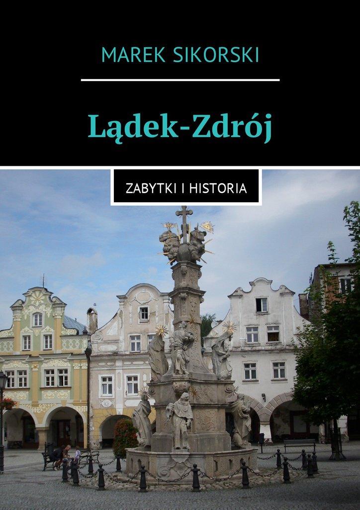 Lądek-Zdrój - Ebook (Książka na Kindle) do pobrania w formacie MOBI