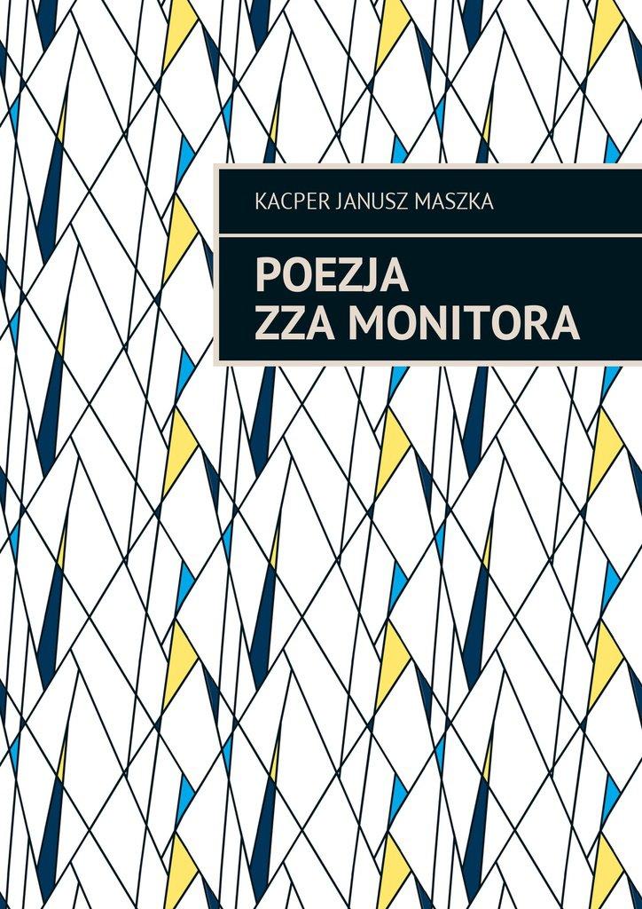 Poezja zzamonitora - Ebook (Książka na Kindle) do pobrania w formacie MOBI