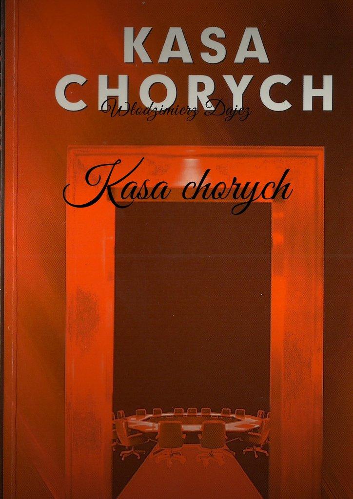 Kasa chorych - Ebook (Książka na Kindle) do pobrania w formacie MOBI