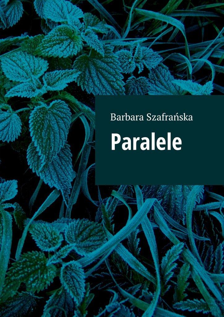 Paralele - Ebook (Książka na Kindle) do pobrania w formacie MOBI