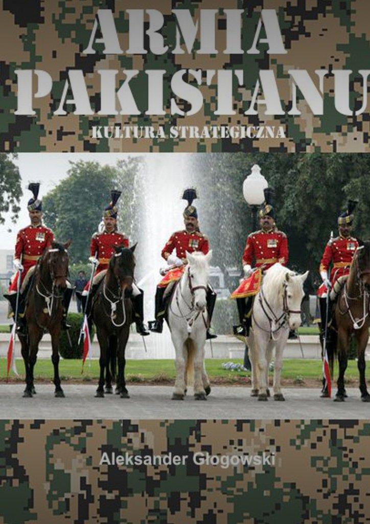 Armia Pakistanu. Kultura strategiczna - Ebook (Książka na Kindle) do pobrania w formacie MOBI