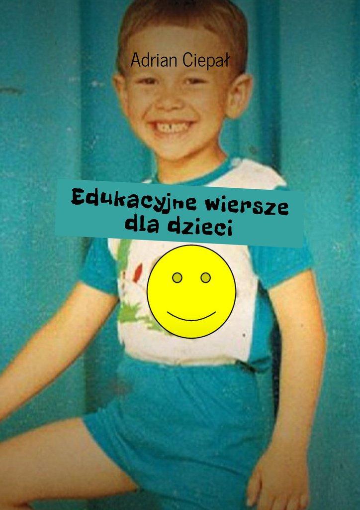Edukacyjne wiersze dla dzieci - Ebook (Książka EPUB) do pobrania w formacie EPUB