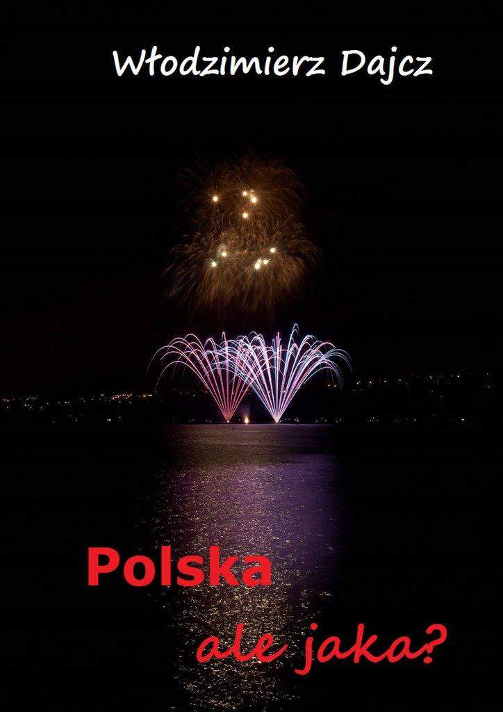 Polska, ale jaka? - Ebook (Książka na Kindle) do pobrania w formacie MOBI