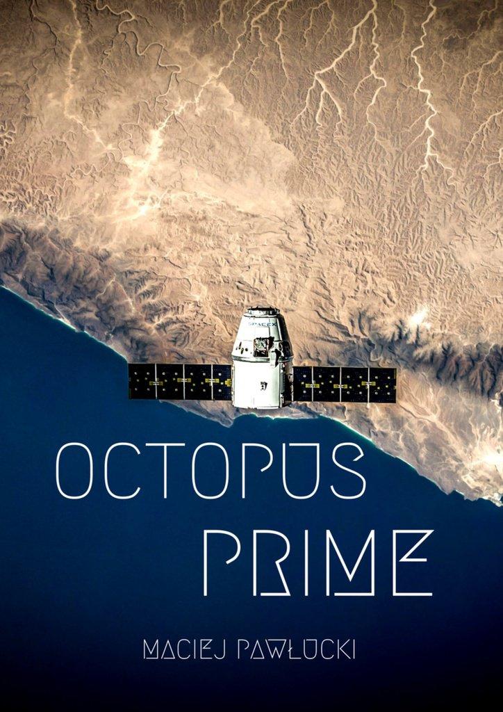 Oktopus prime - Ebook (Książka EPUB) do pobrania w formacie EPUB