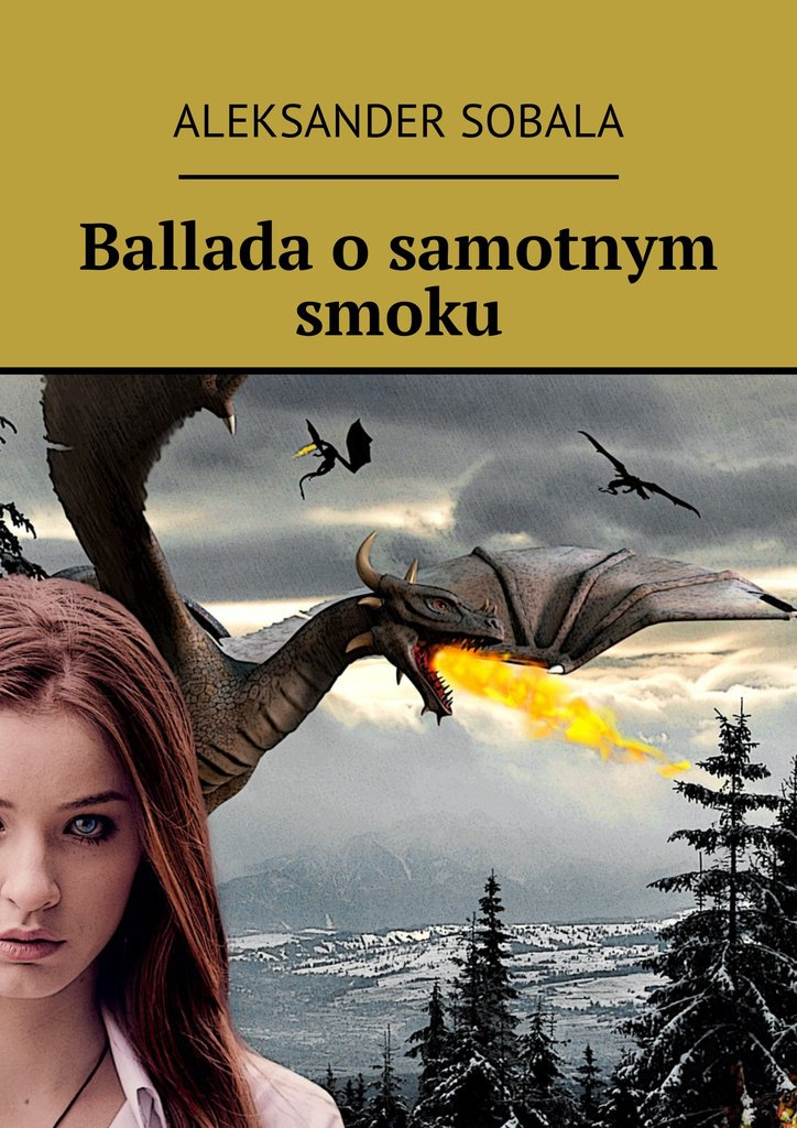 Ballada o  samotnym smoku - Ebook (Książka na Kindle) do pobrania w formacie MOBI
