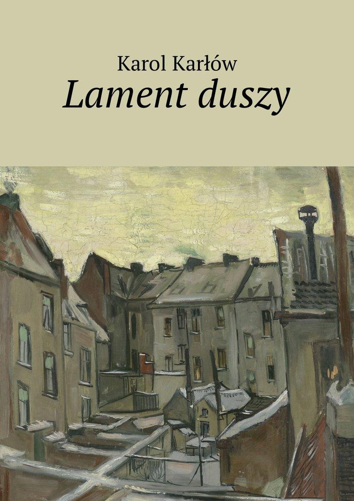 Lament duszy - Ebook (Książka na Kindle) do pobrania w formacie MOBI