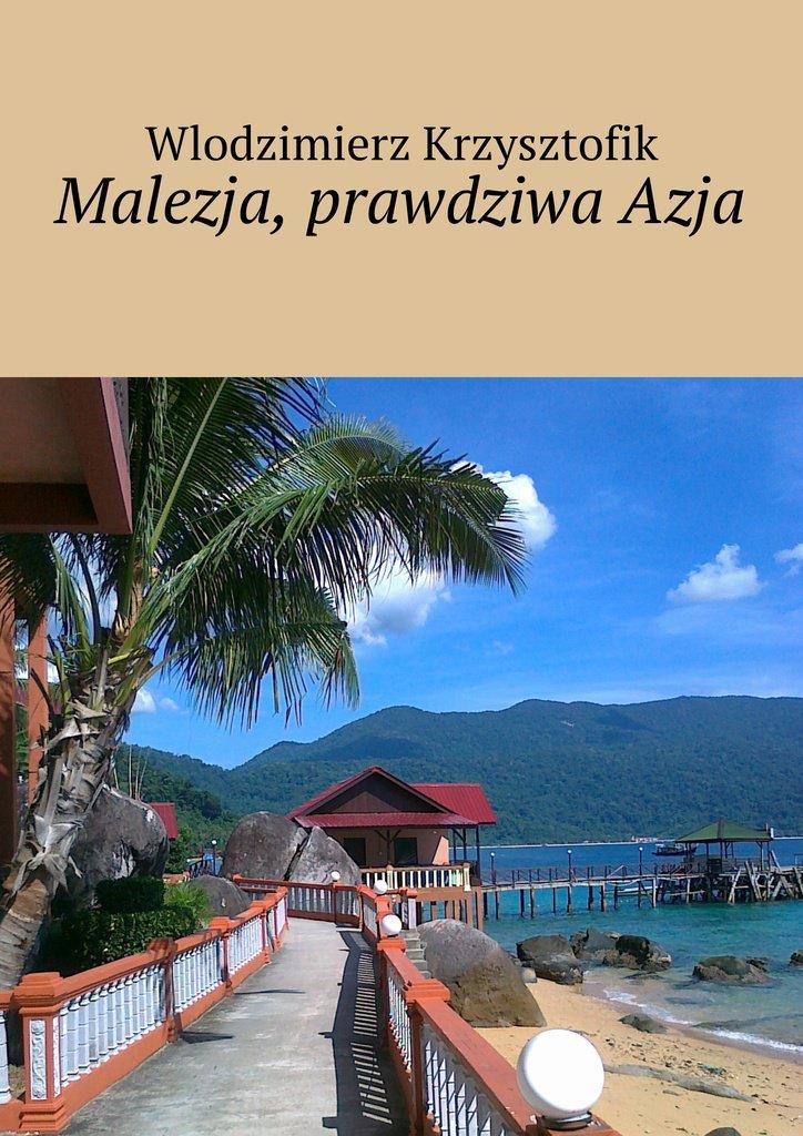 Malezja, prawdziwaAzja - Ebook (Książka na Kindle) do pobrania w formacie MOBI