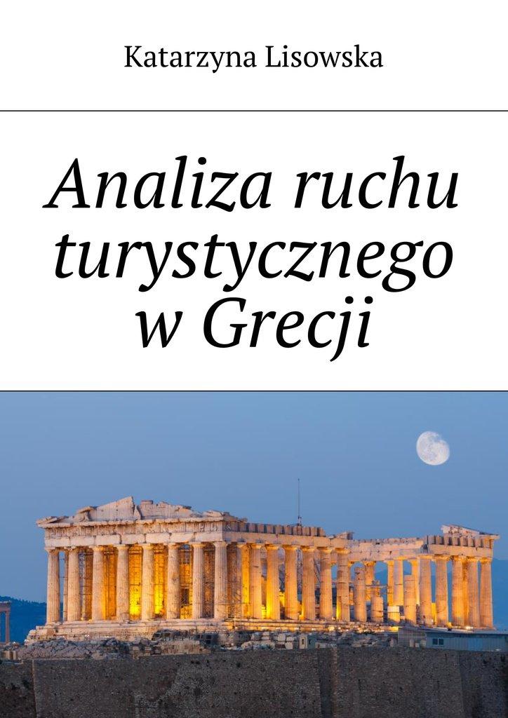 Analiza ruchu turystycznego wGrecji - Ebook (Książka na Kindle) do pobrania w formacie MOBI
