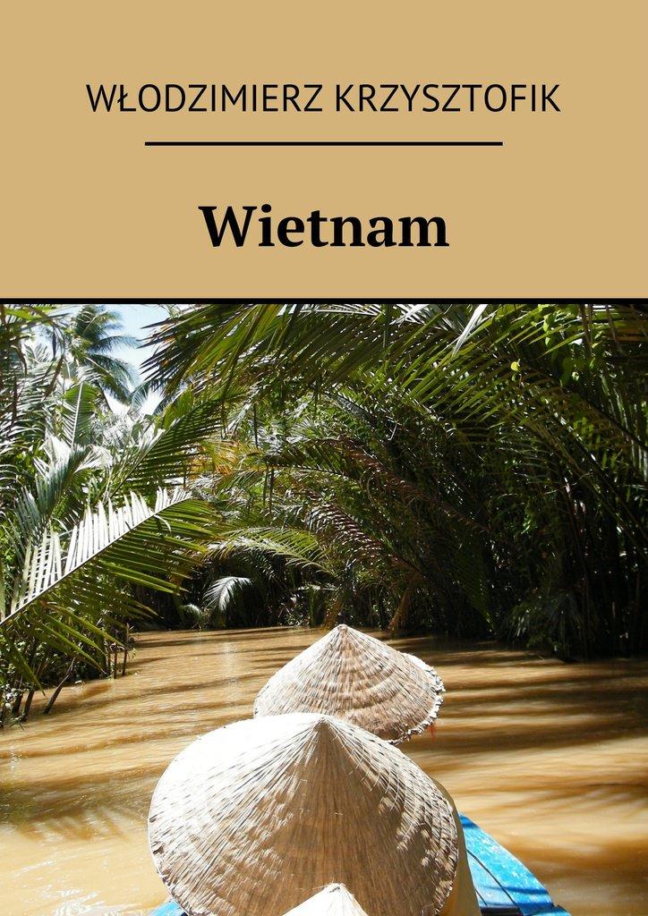 Wietnam - Ebook (Książka na Kindle) do pobrania w formacie MOBI