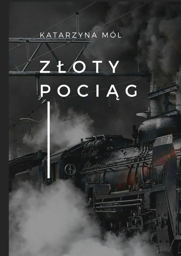 Złoty pociąg - Ebook (Książka na Kindle) do pobrania w formacie MOBI