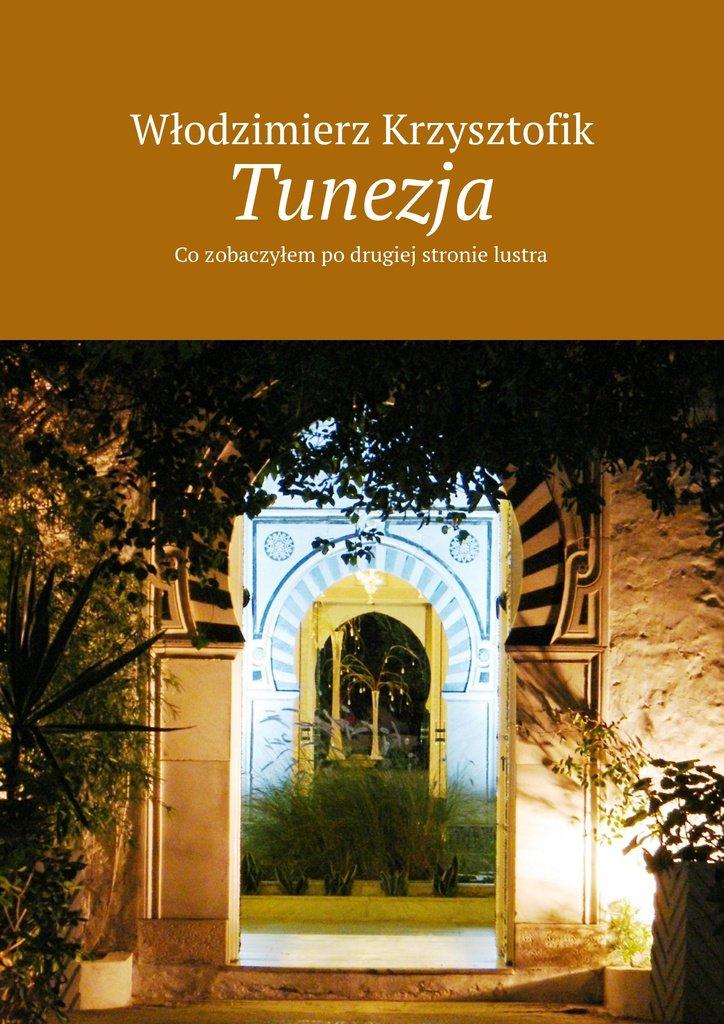 Tunezja - Ebook (Książka na Kindle) do pobrania w formacie MOBI
