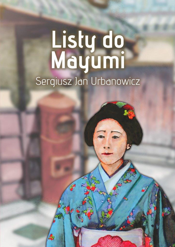 Listy doMayumi - Ebook (Książka na Kindle) do pobrania w formacie MOBI