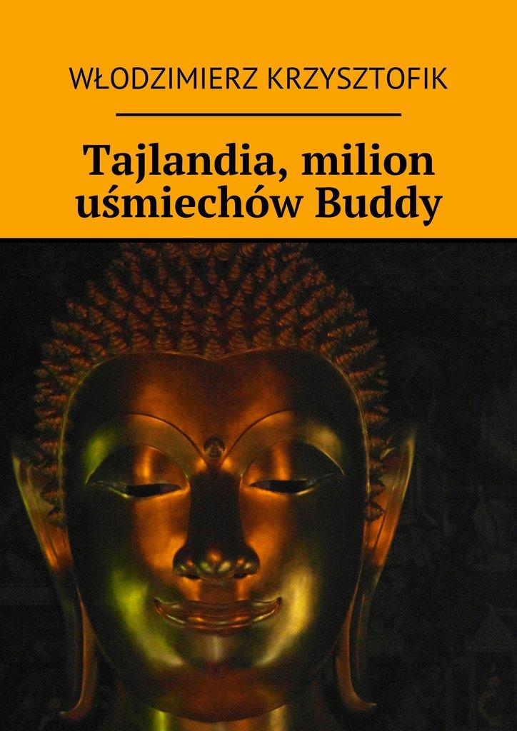 Tajlandia, milion uśmiechów Buddy - Ebook (Książka na Kindle) do pobrania w formacie MOBI