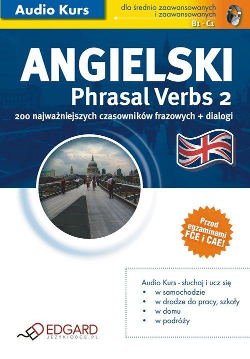 Angielski Phrasal Verbs 2 - Audiobook (Książka audio MP3) do pobrania w całości w archiwum ZIP
