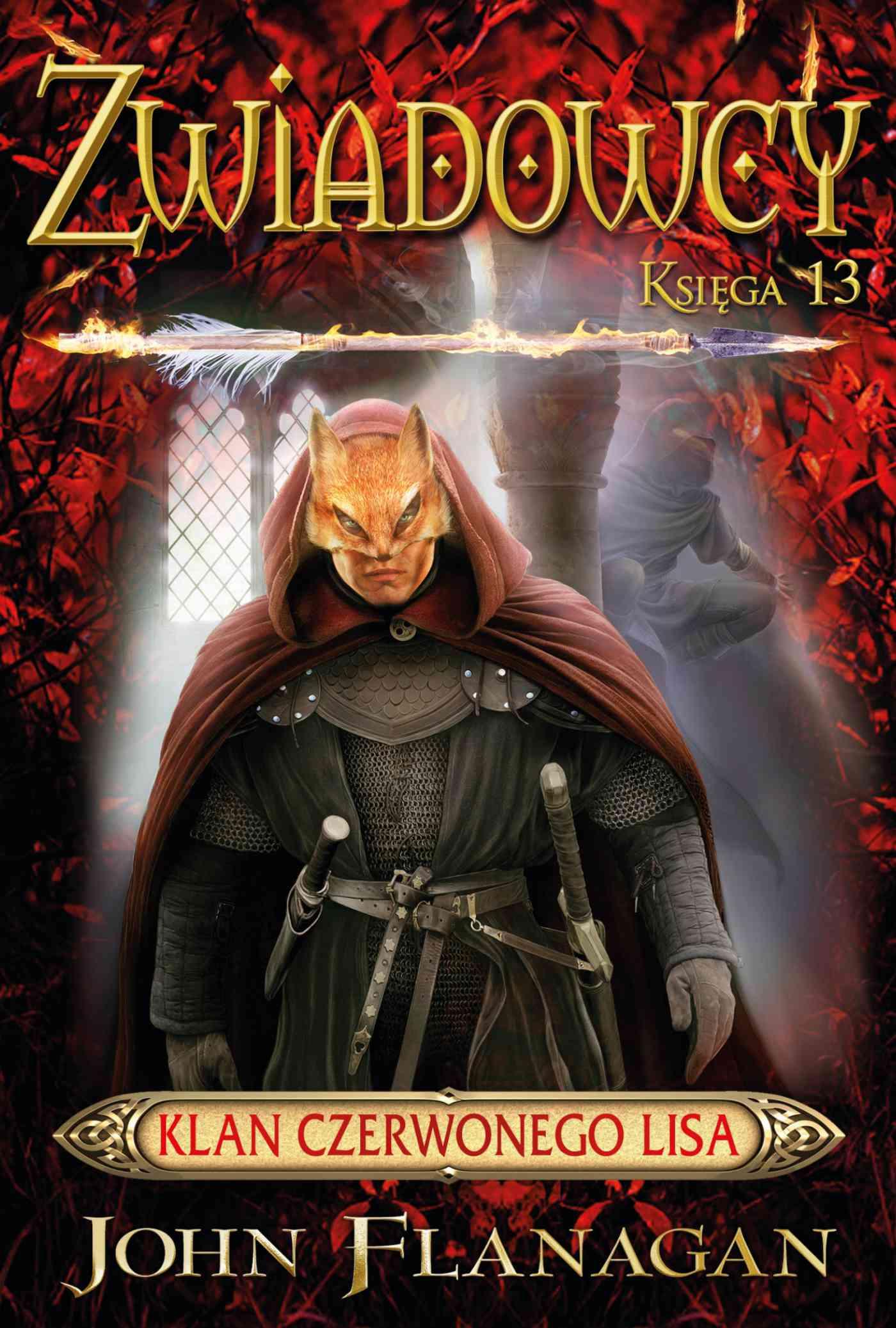 Zwiadowcy 13. Klan Czerwonego Lisa - Ebook (Książka EPUB) do pobrania w formacie EPUB