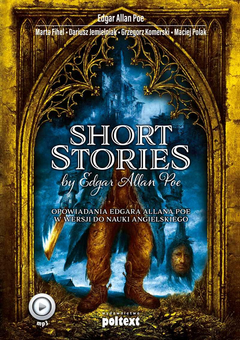 Short Stories by Edgar Allan Poe. Opowiadania Edgara Allana Poe w wersji do nauki angielskiego - Audiobook (Książka audio MP3) do pobrania w całości w archiwum ZIP