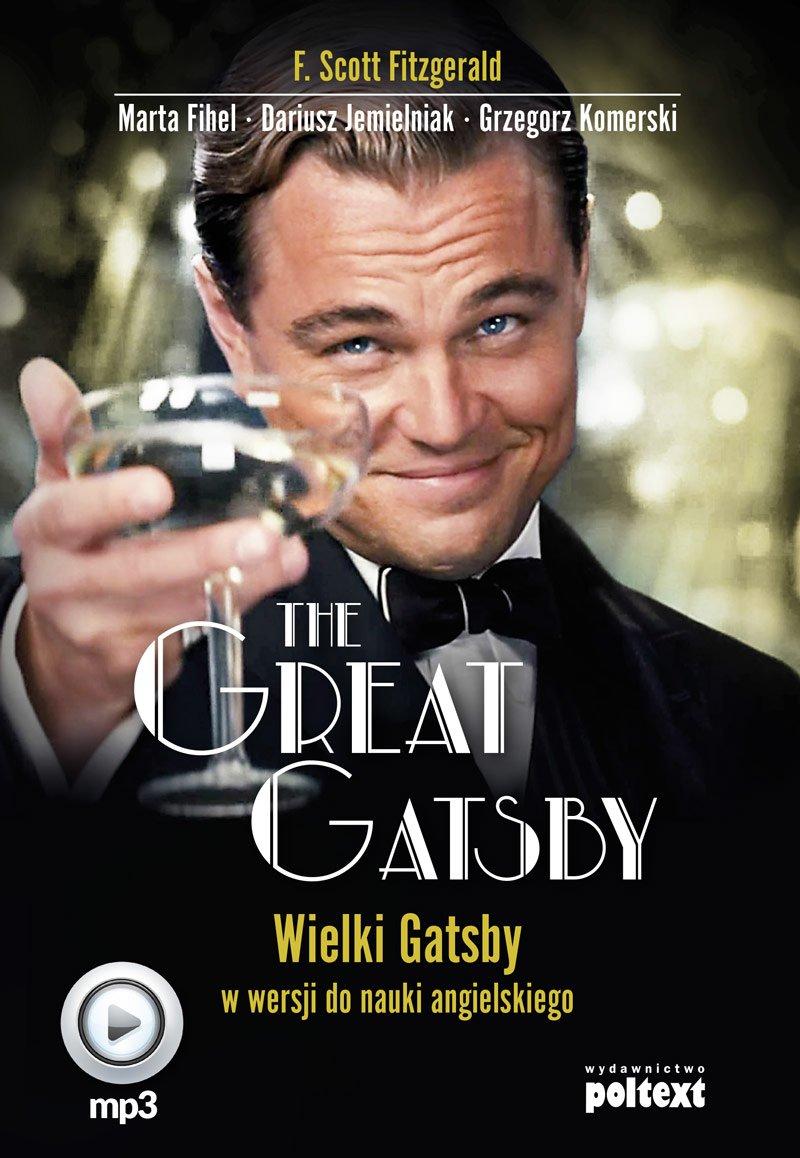 The Great Gatsby. Wielki Gatsby w wersji do nauki angielskiego - Audiobook (Książka audio MP3) do pobrania w całości w archiwum ZIP