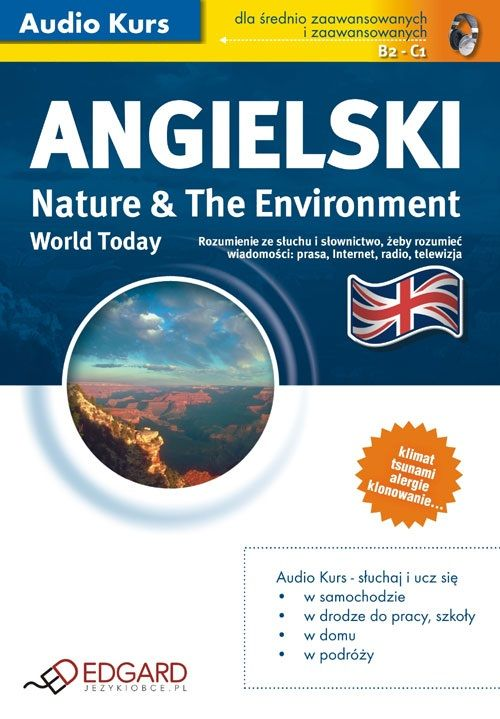 Angielski World Today Nature and The Environment - Audiobook (Książka audio MP3) do pobrania w całości w archiwum ZIP