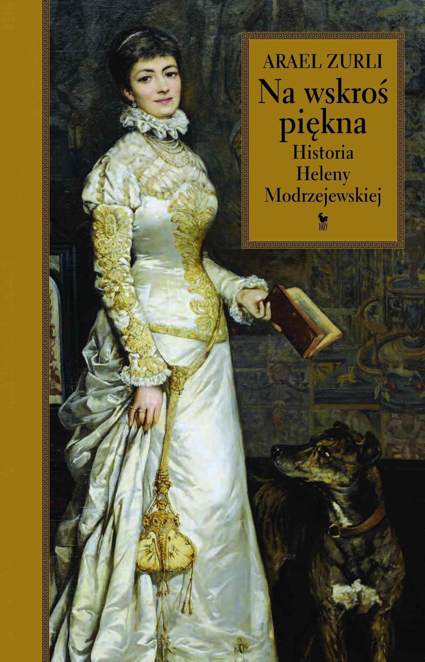Na wskroś piękna. Historia Heleny Modrzejewskiej - Ebook (Książka EPUB) do pobrania w formacie EPUB