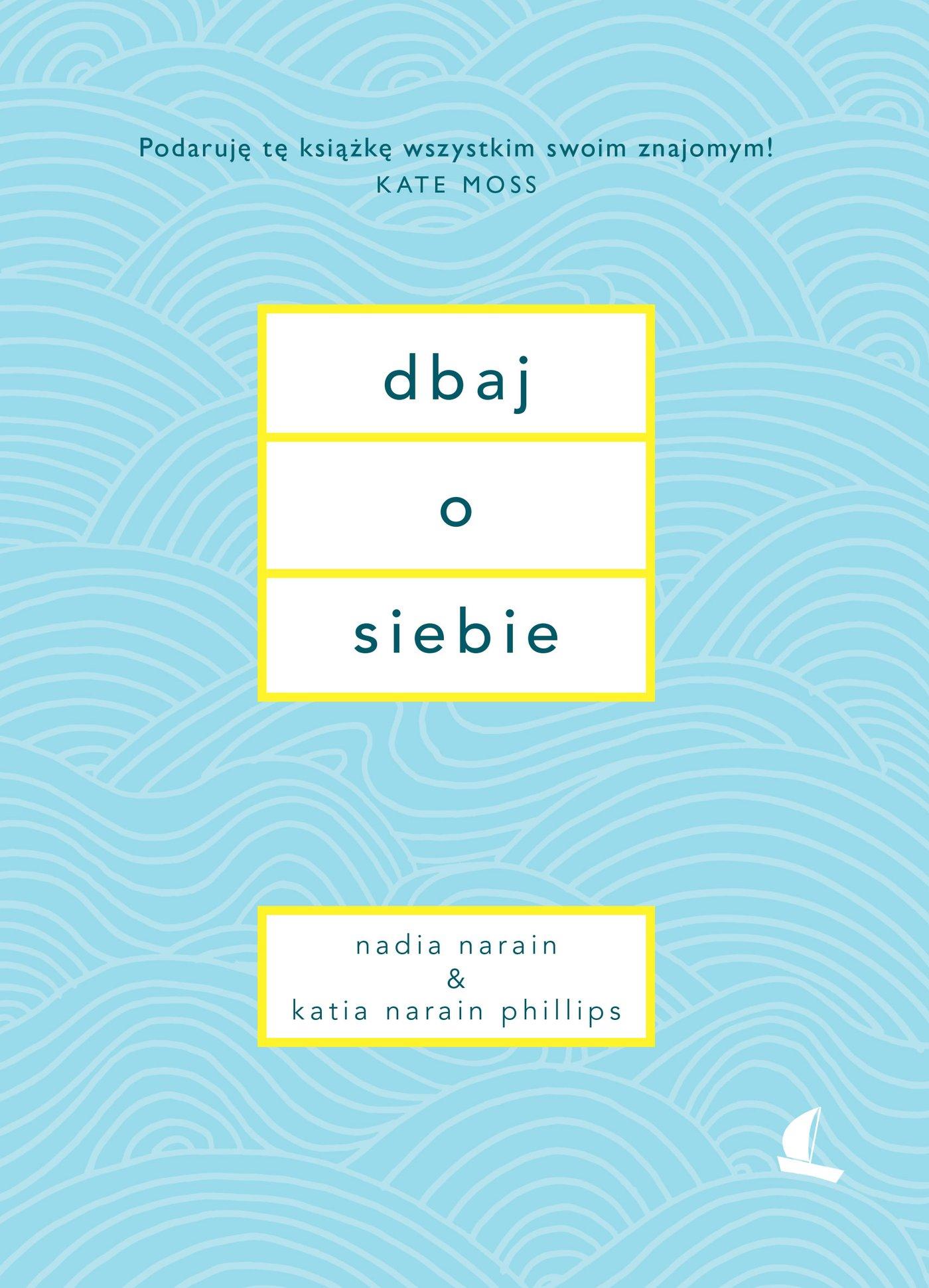 Dbaj o siebie - Ebook (Książka na Kindle) do pobrania w formacie MOBI