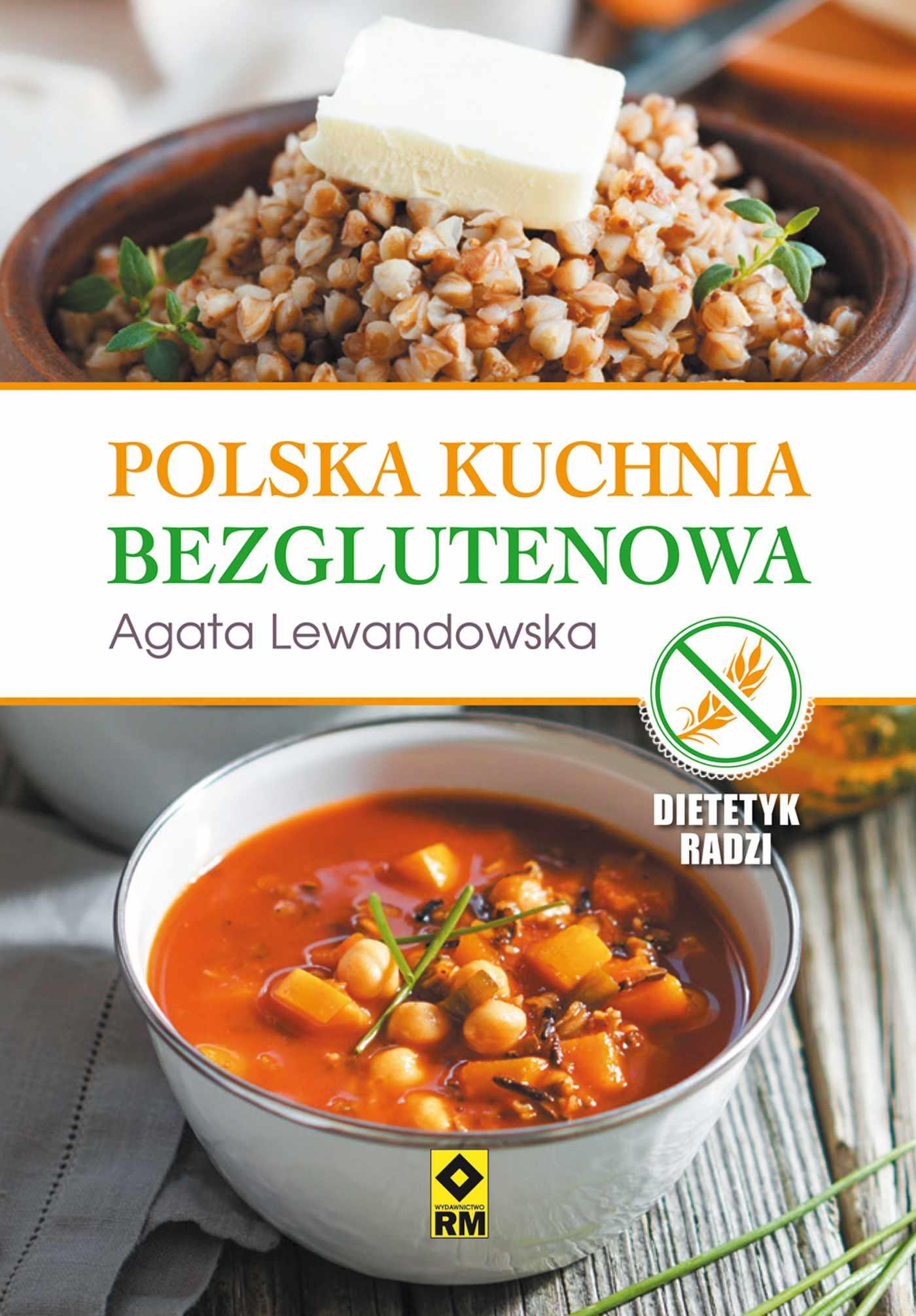Polska kuchnia bezglutenowa - Ebook (Książka na Kindle) do pobrania w formacie MOBI