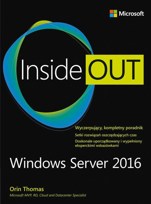 Windows Server 2016 Inside Out - Ebook (Książka PDF) do pobrania w formacie PDF