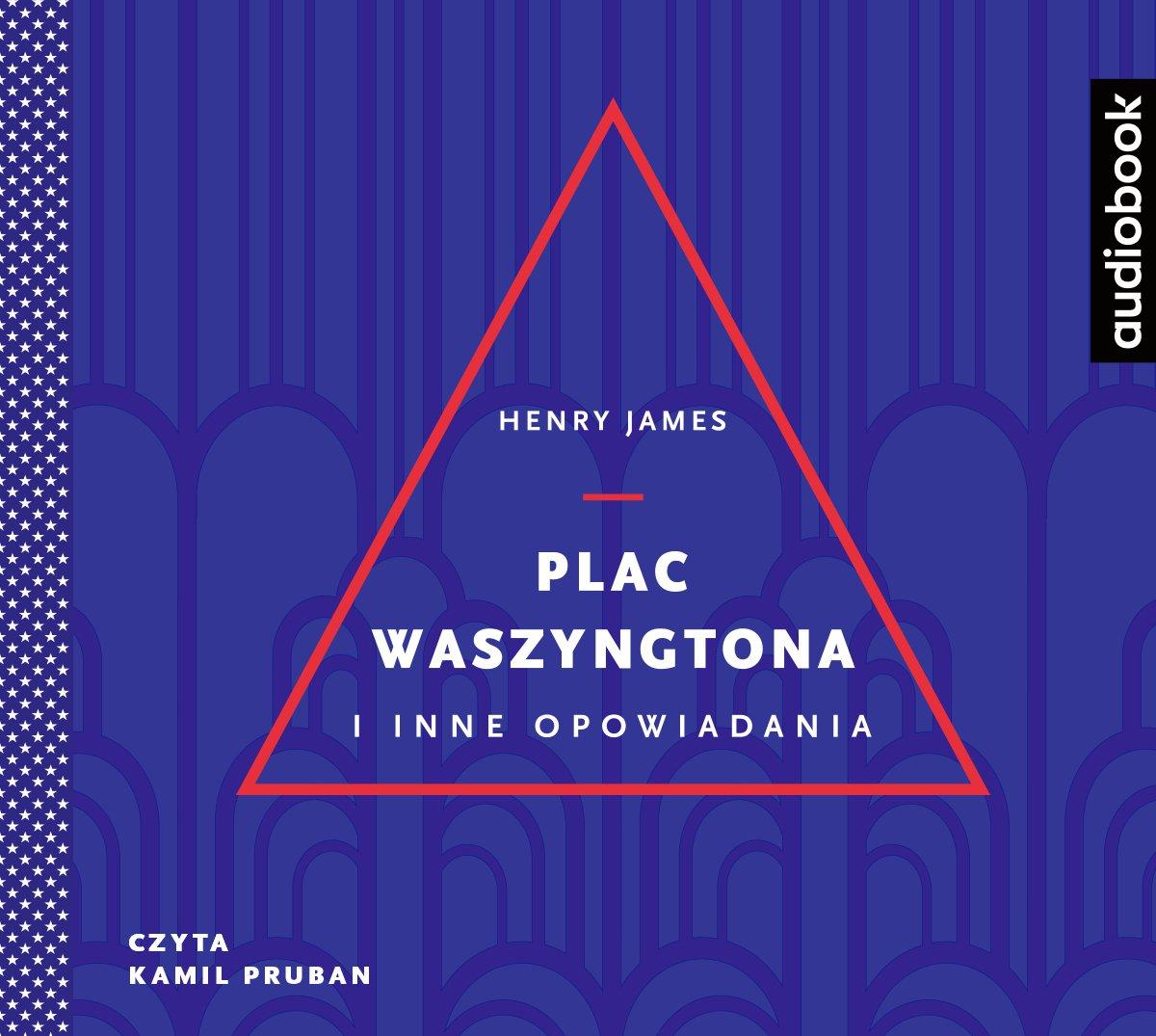 Plac Waszyngtona - Audiobook (Książka audio MP3) do pobrania w całości w archiwum ZIP